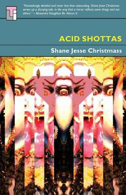 SHANE JESSE CHRISTMASS ACID SHOTTAS