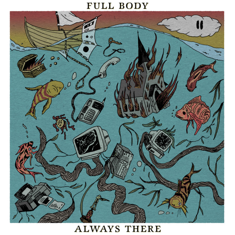 Full Body Always There Cover Art Matt Lamourt Slow Culture