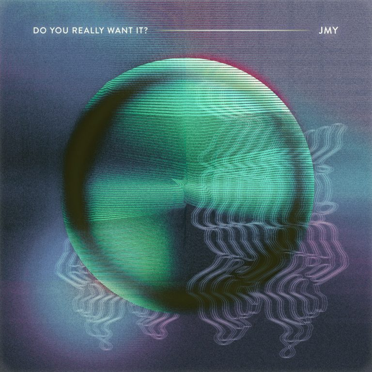 JMY - Do you really want it single cover art - John Michael Young