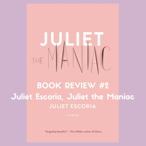 juliet the maniac book review juliet escoria marc louis-boyard