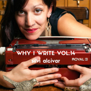 silvi alcivar portrait typewriter why i write