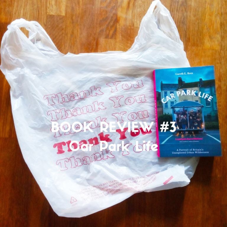 Car Park Life by Gareth E.Rees book review cover