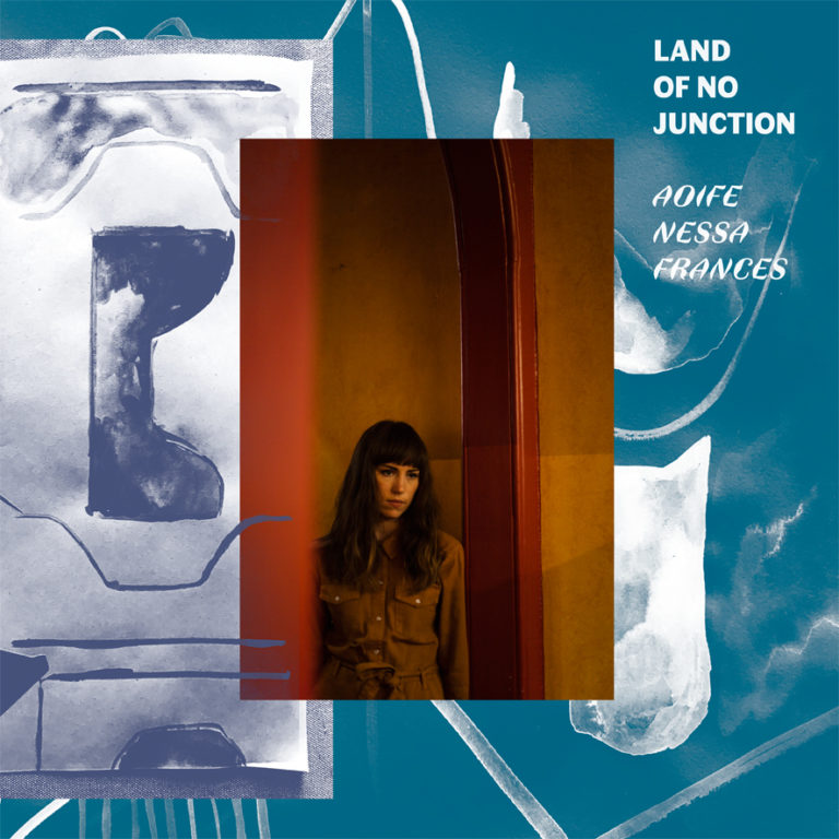 Aoife Nessa Frances – Land of No Junction album cover