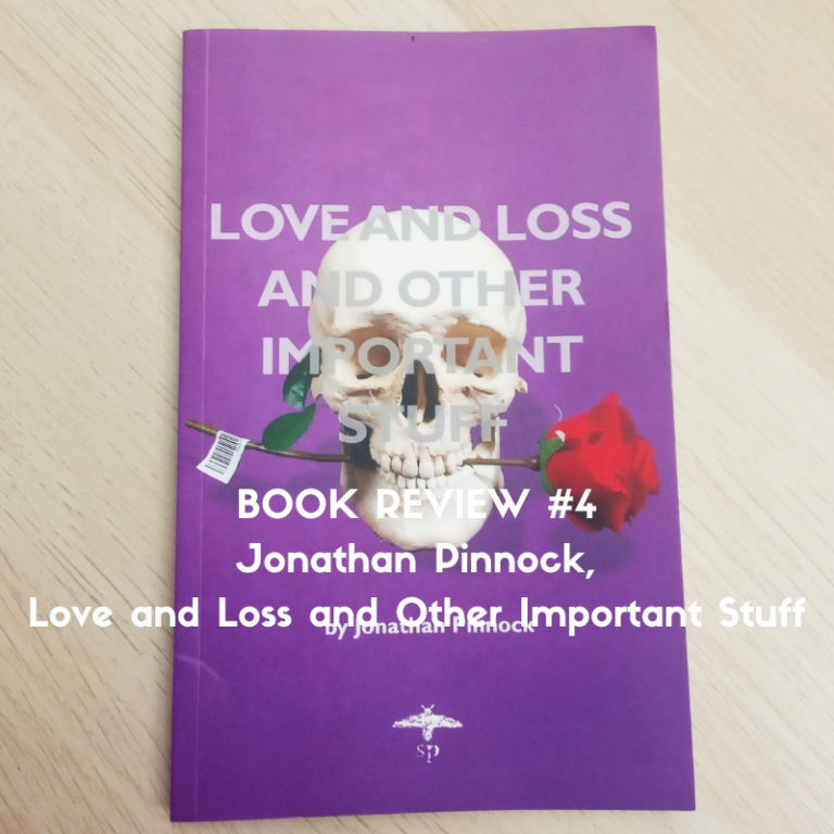 Book Review for Love and Loss and Other Important Stuff by Jonathan Pinnock