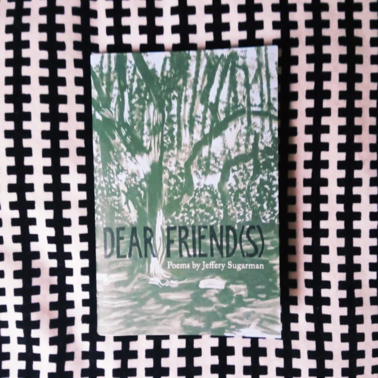 Book cover of Dear Friends by Jeffery Sugarman (The Emma Press)