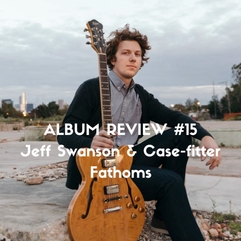 Jeff Swanson & Case-fitter, Fathoms album review on Slow Culture