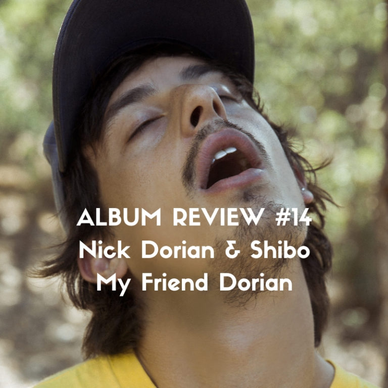 Nick Dorian & Shibo - My Friend Dorian album review