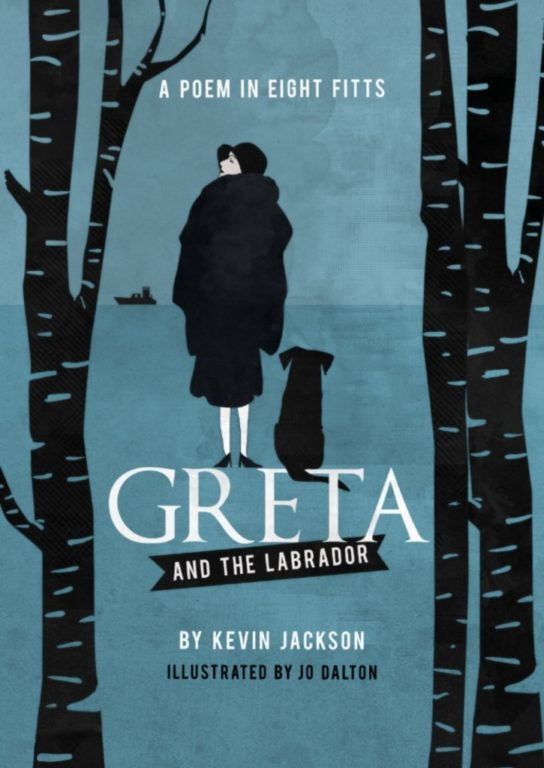 Greta and the Labrador, A Poem in Eight Fitts by Kevin Jackson - Book cover