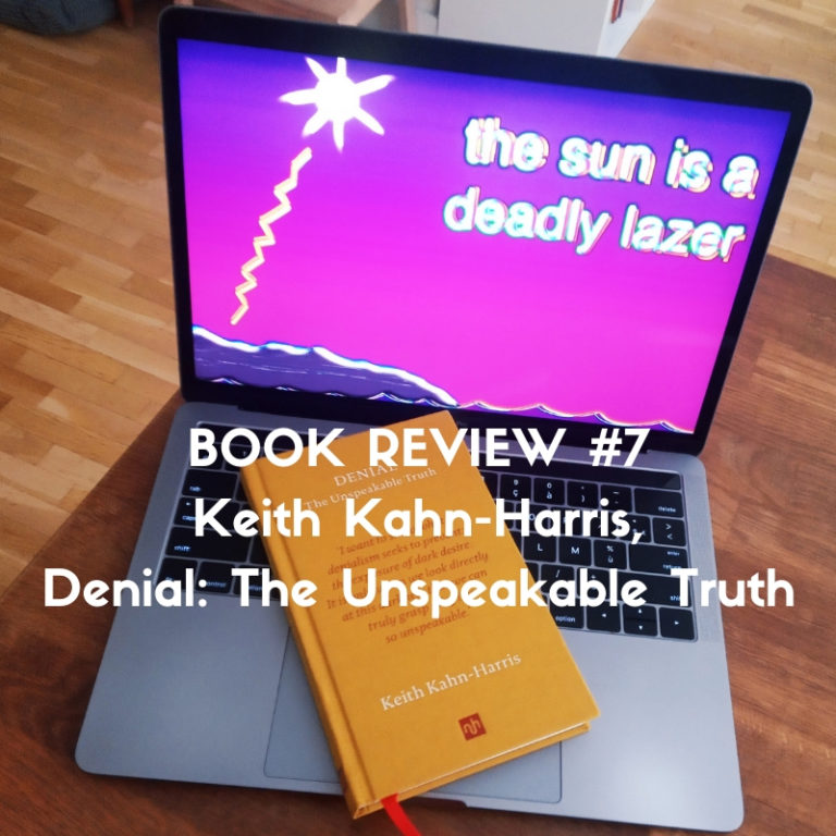 Keith Kahn-Harris, Denial: The Unspeakable Truth - Book review by Marc Louis-Boyard for Slow Culture
