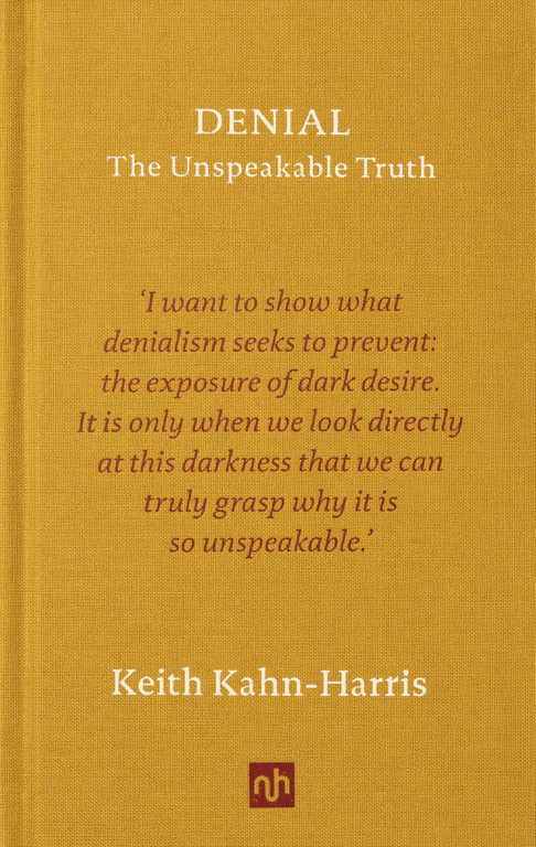 Keith Kahn Harris - Denial- The Unspeakable Truth book cover (Notting Hill Editions)
