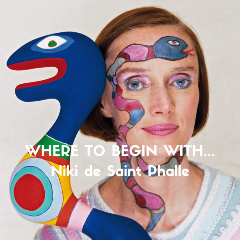 Where to Begin with Niki de Saint Phalle, written by Aurélie Lemaire for Slow Culture