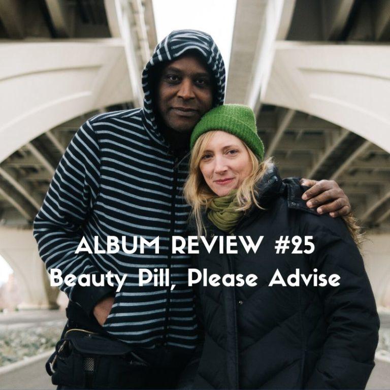 Beauty Pill, Please Advise - Album review by Marc Louis-Boyard for Slow Culture