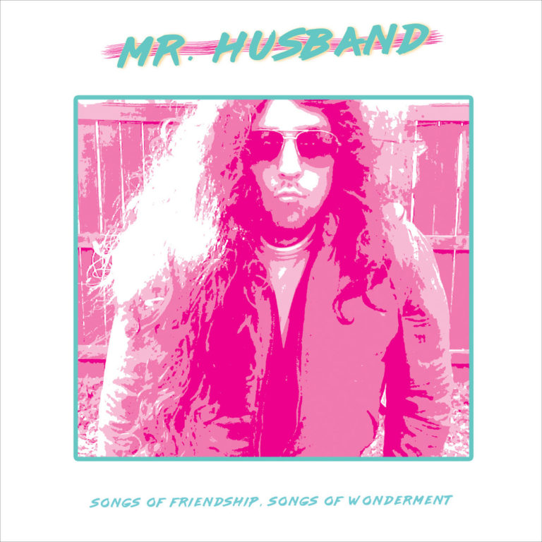 Mr. Husband, Songs of Friendship, Songs of Wonderment, cover art by Kinnith Huxpin