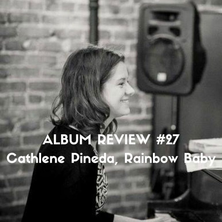 Album Review of Cathlene Pineda's Rainbow Baby by Marc Louis-Boyard for Slow Culture